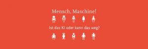 Mensch und Maschine